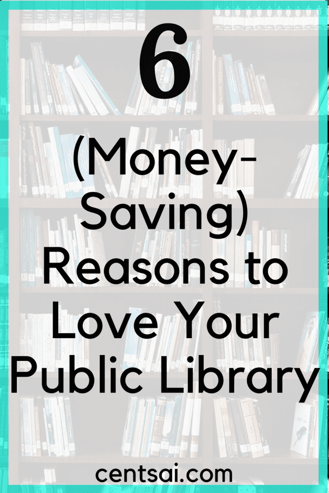 6 (Money-Saving) Reasons to Love Your Public Library. April 9 to 15 is National Library Week. Have you considered visiting your public library lately? Here's why you should.